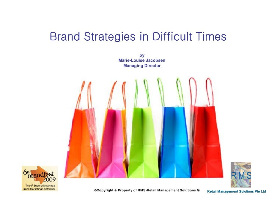 Brand Strategies in Difficult Times                                by                      Marie-Louise Jacobsen          ...