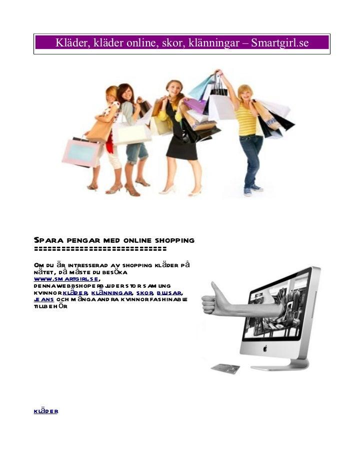Kläder, kläder online, skor, klänningar – Smartgirl.seSpara pengar med online shopping=============================Om du ä...