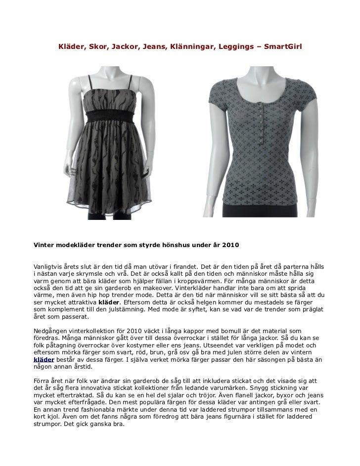 Kläder, Skor, Jackor, Jeans, Klänningar, Leggings – SmartGirlVinter modekläder trender som styrde hönshus under år 2010Van...
