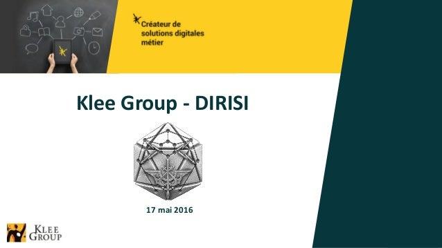 Klee Group - DIRISI 1 17 mai 2016