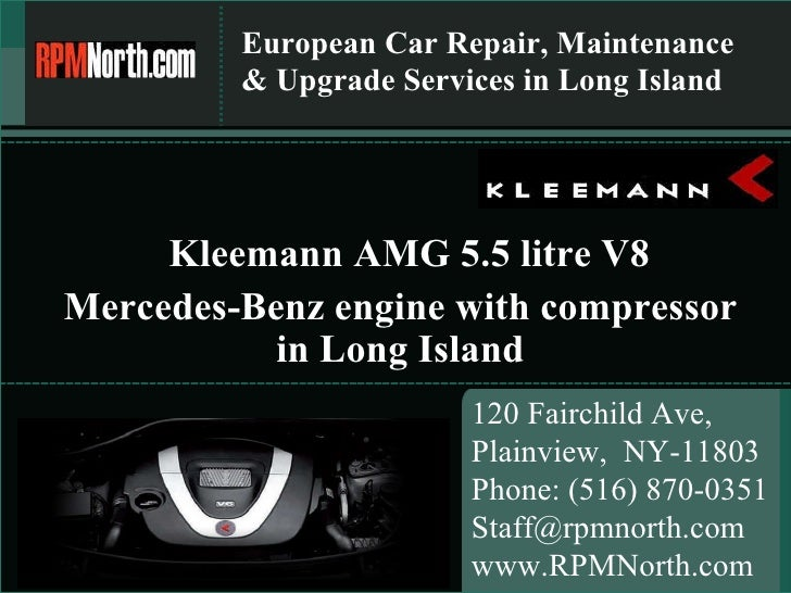 European Car Repair, Maintenance & Upgrade Services in Long Island 120 Fairchild Ave,  Plainview,  NY-11803 Phone: (516) 8...