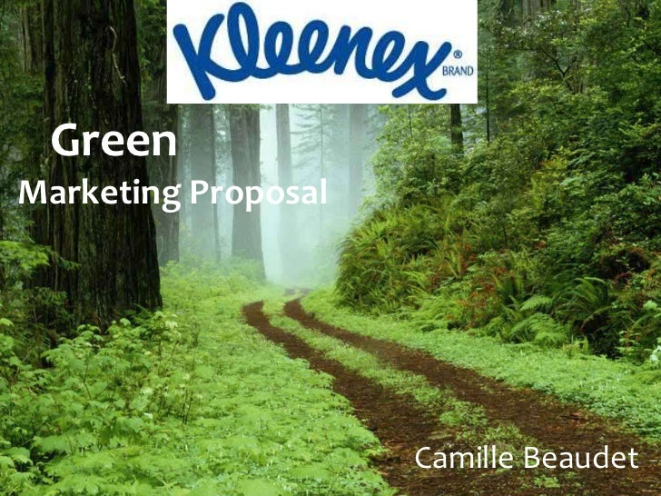 GreenMarketing Proposal                     Camille Beaudet