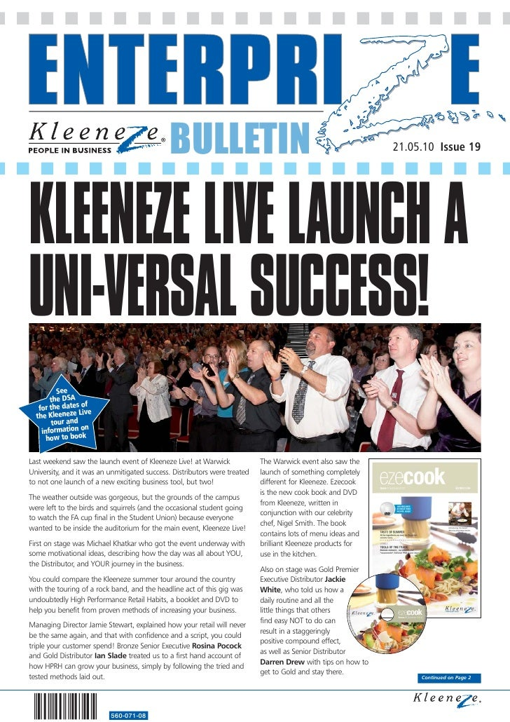 BULLETIN                                                       21.05.10 Issue 19     KLEENEZE LIVE LAUNCH A UNI-VERSAL SUC...