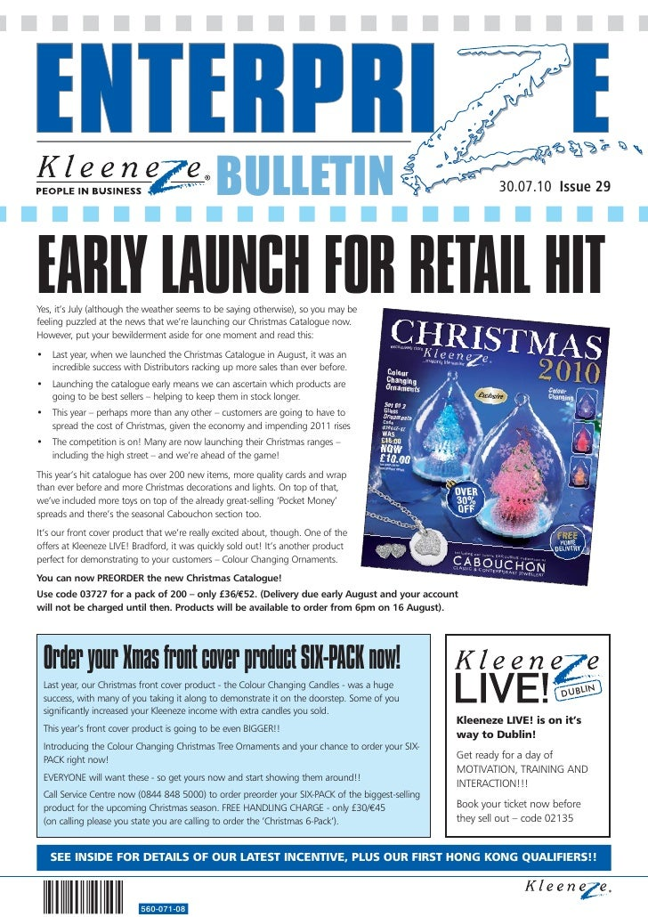 BULLETIN                                                     30.07.10 Issue 29EARLY LAUNCH FOR RETAIL HITYes, it's July (a...