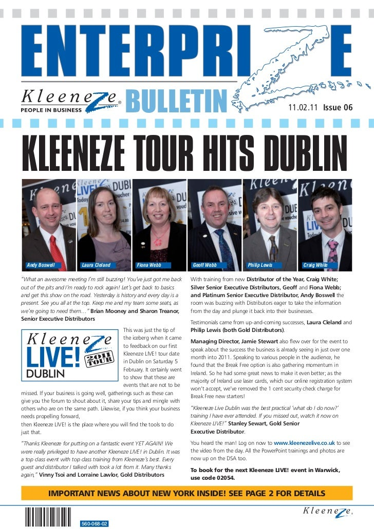 BULLETIN                                                                  11.02.11 Issue 06KLEENEZE TOUR HITS DUBLIN  Andy...