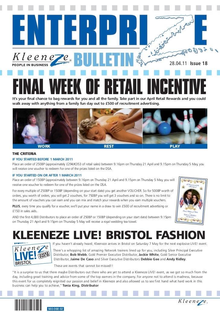 BULLETIN                                                                 28.04.11 Issue 18FINAL WEEK OF RETAIL INCENTIVEIt...