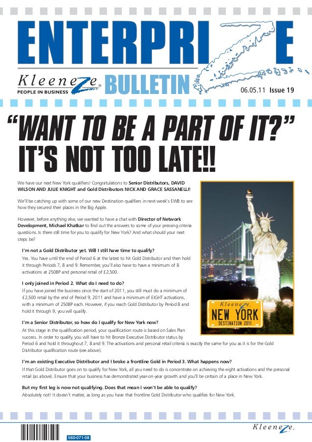 BULLETIN 560-071-08 06.05.11 Issue 19 We have our next New York qualifiers! Congratulations to Senior Distributors, DAVID ...