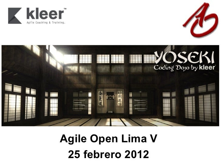 Agile Open LimaV 25 febrero 2012