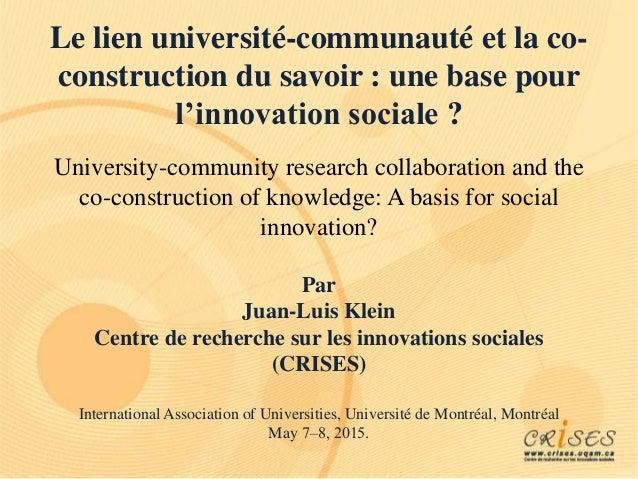 Le lien université-communauté et la co- construction du savoir : une base pour l'innovation sociale ? University-community...