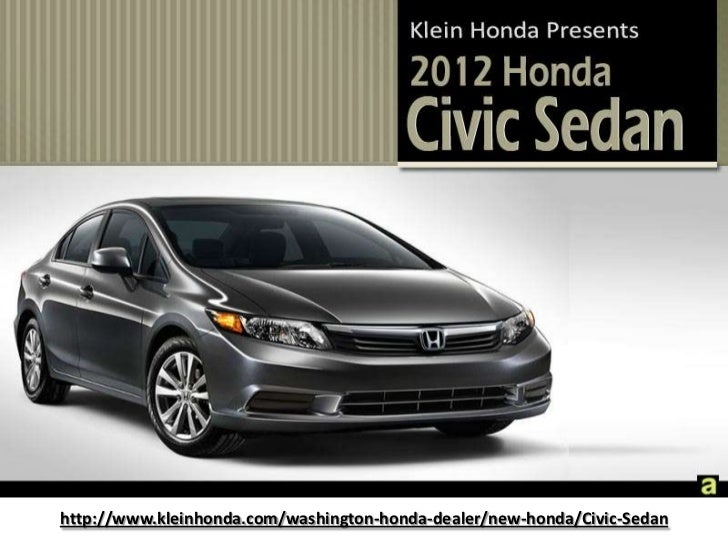 http://www.kleinhonda.com/washington-honda-dealer/new-honda/Civic-Sedan<br />