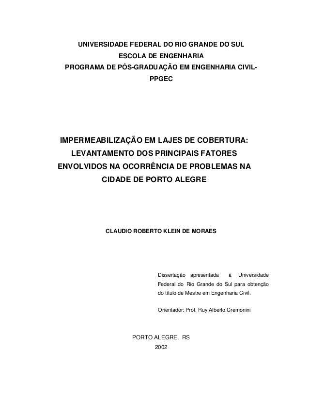 UNIVERSIDADE FEDERAL DO RIO GRANDE DO SUL ESCOLA DE ENGENHARIA PROGRAMA DE PÓS-GRADUAÇÃO EM ENGENHARIA CIVIL- PPGEC IMPERM...