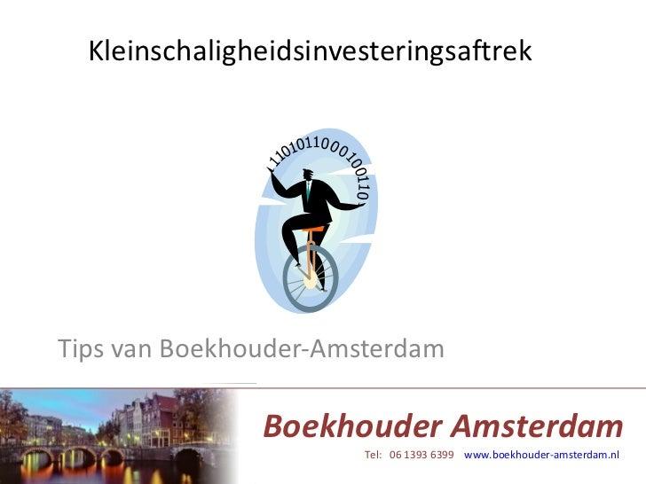 Kleinschaligheidsinvesteringsaftrek Tips van Boekhouder-Amsterdam