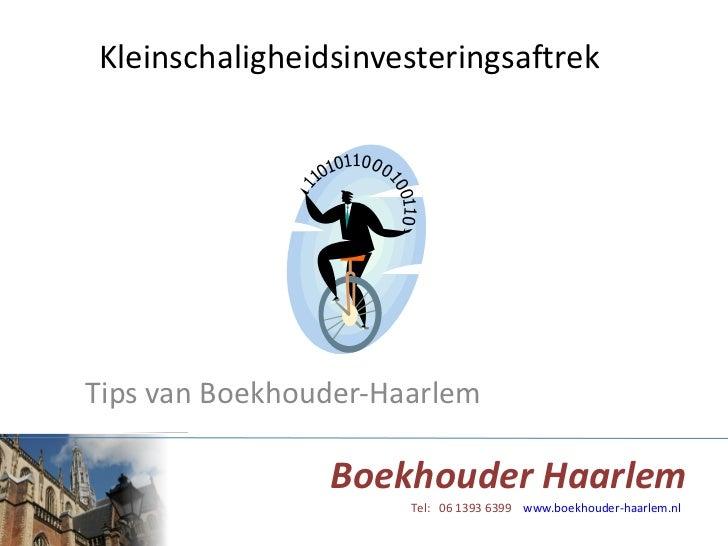 Kleinschaligheidsinvesteringsaftrek Tips van Boekhouder-Haarlem