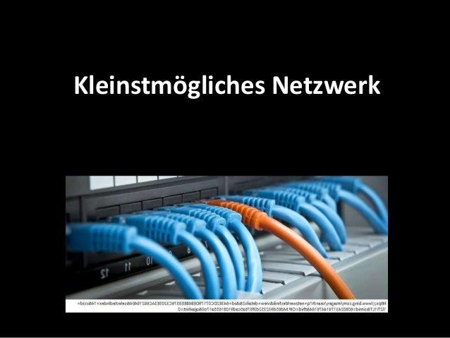 Kleinstmögliches Netzwerk