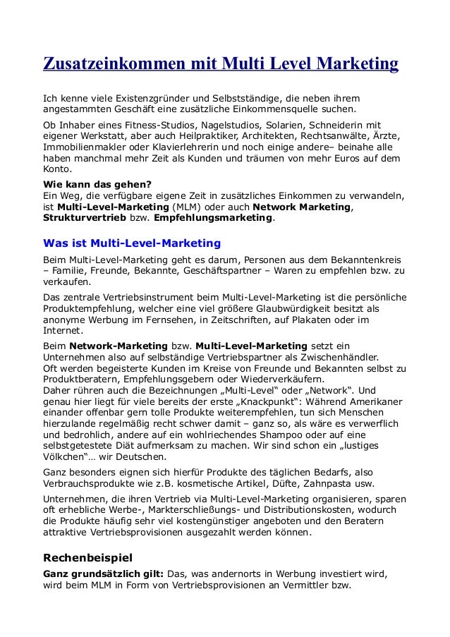 Zusatzeinkommen mit Multi Level Marketing Ich kenne viele Existenzgründer und Selbstständige, die neben ihrem angestammten...