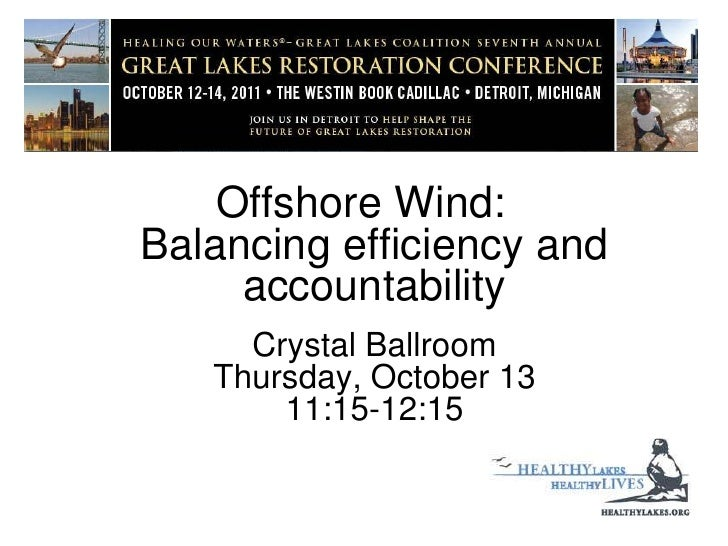 Offshore Wind: Balancing efficiency and accountability Crystal BallroomThursday, October 1311:15-12:15<br />