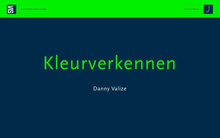 Free Format Communicatie                  Kleurverkennen                             Kleurverkennen                       ...