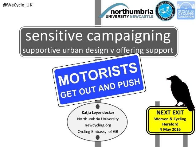 sensitive campaigning supportive urban design v offering support Katja Leyendecker Northumbria University newcycling.org C...