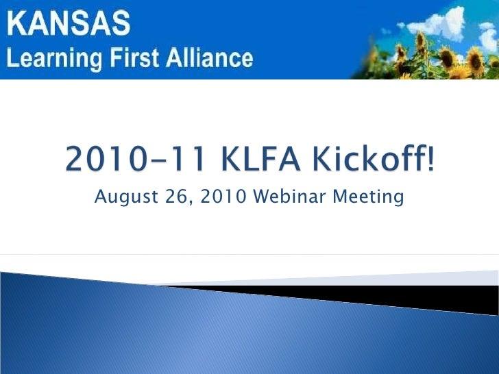 August 26, 2010 Webinar Meeting