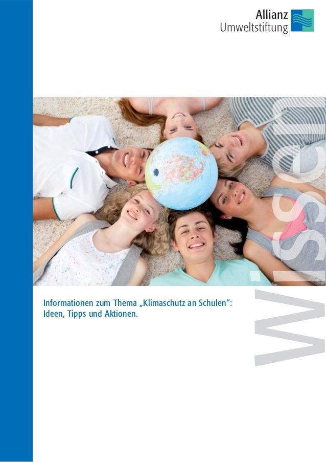 """Informationen zum Thema """"Klimaschutz an Schulen"""":Ideen, Tipps und Aktionen."""