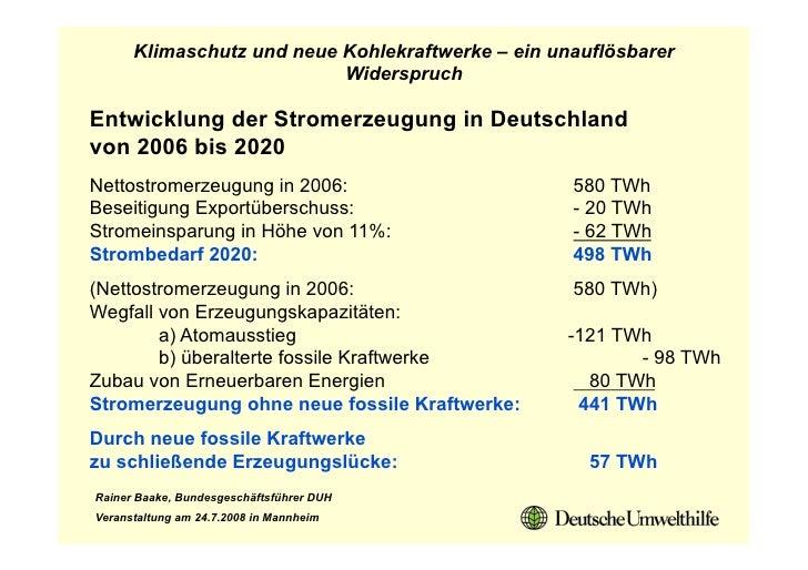 Klimaschutz und neue Kohlekraftwerke – ein unauflösbarer                            Widerspruch  Entwicklung der Stromerze...