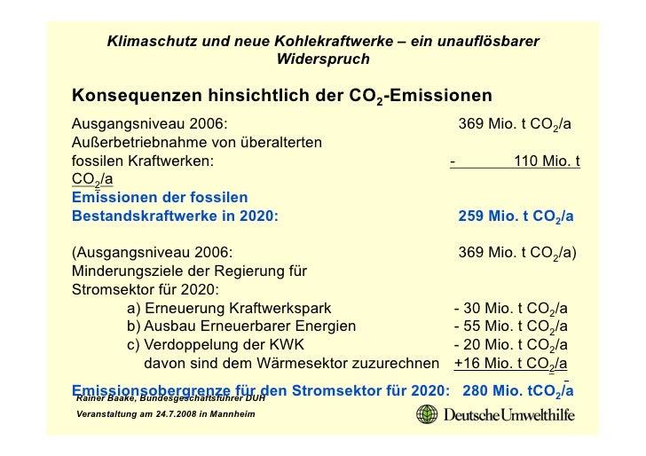 Klimaschutz und neue Kohlekraftwerke – ein unauflösbarer                            Widerspruch  Konsequenzen hinsichtlich...