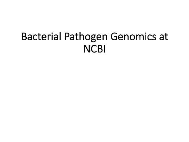 Bacterial Pathogen Genomics at  NCBI