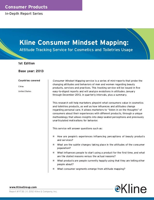 Consumer ProductsIn-Depth Report Series           Kline Consumer Mindset Mapping:           Attitude Tracking Service for ...