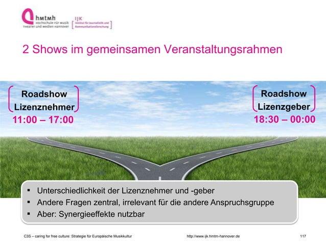 http://www.ijk.hmtm-hannover.de Roadshow Lizenzgeber 18:30 – 00:00 RELEVANZ Roadshow Lizenznehmer ▪ Unterschiedlichkeit de...