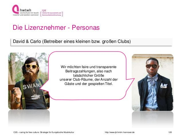 http://www.ijk.hmtm-hannover.de Die Lizenznehmer - Personas David & Carlo (Betreiber eines kleinen bzw. großen Clubs) Wir ...