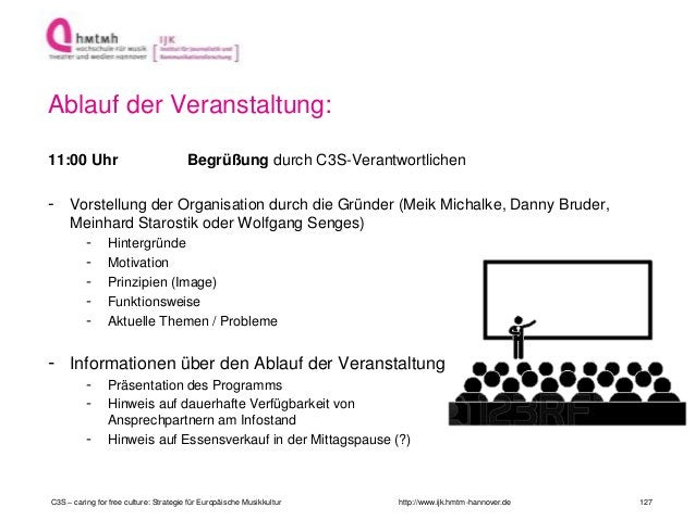 http://www.ijk.hmtm-hannover.de Ablauf der Veranstaltung: 11:00 Uhr Begrüßung durch C3S-Verantwortlichen - Vorstellung der...