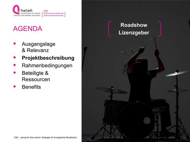 http://www.ijk.hmtm-hannover.deC3S – caring for free culture: Strategie für Europäische Musikkultur AGENDA  Ausgangslage ...