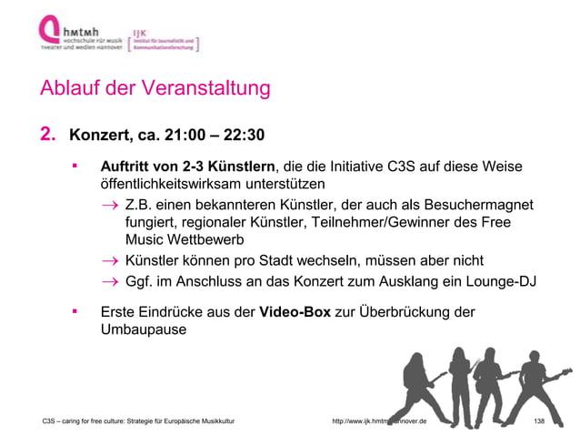 http://www.ijk.hmtm-hannover.de Ablauf der Veranstaltung 2. Konzert, ca. 21:00 – 22:30 ▪ Auftritt von 2-3 Künstlern, die d...