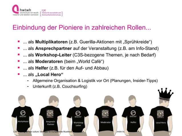 http://www.ijk.hmtm-hannover.de Einbindung der Pioniere in zahlreichen Rollen...  ... als Multiplikatoren (z.B. Guerilla-...
