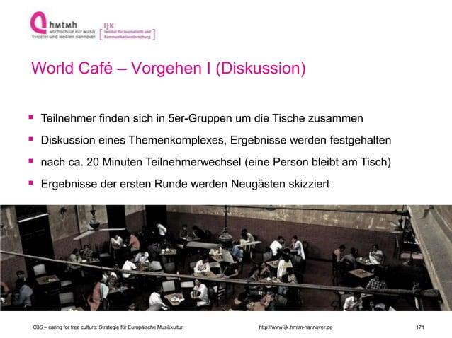 http://www.ijk.hmtm-hannover.de  Teilnehmer finden sich in 5er-Gruppen um die Tische zusammen  Diskussion eines Themenko...