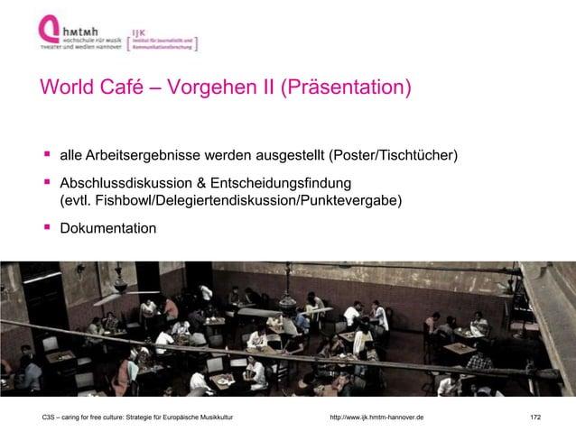 http://www.ijk.hmtm-hannover.de  alle Arbeitsergebnisse werden ausgestellt (Poster/Tischtücher)  Abschlussdiskussion & E...