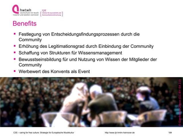 http://www.ijk.hmtm-hannover.de Benefits  Festlegung von Entscheidungsfindungsprozessen durch die Community  Erhöhung de...