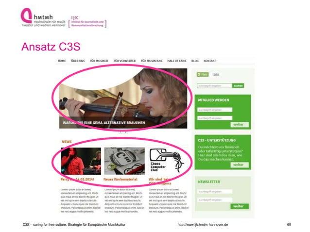 http://www.ijk.hmtm-hannover.de Ansatz C3S C3S – caring for free culture: Strategie für Europäische Musikkultur 69
