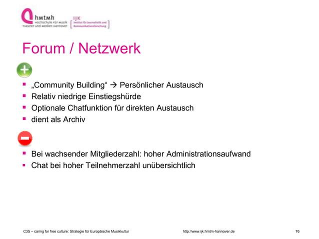 """http://www.ijk.hmtm-hannover.de Forum / Netzwerk  """"Community Building""""  Persönlicher Austausch  Relativ niedrige Einsti..."""