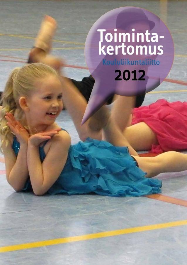 Koululiikuntaliitto2012Toiminta-kertomus