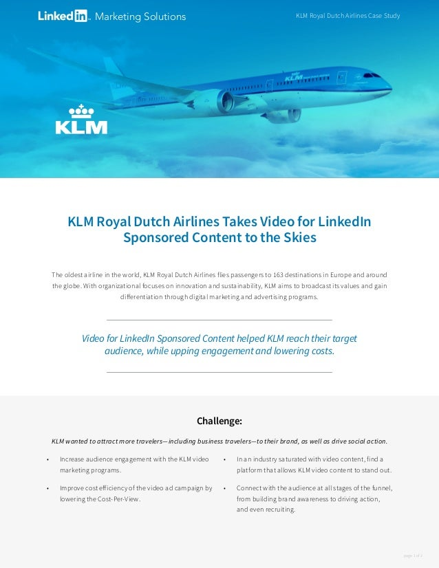 KLM Royal Dutch Airlines Takes Video for LinkedIn Sponsored Content to the Skies The oldest airline in the world, KLM Roya...