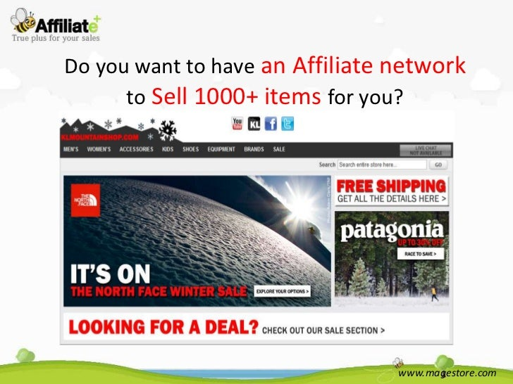 Do you want to have an Affiliate network      to Sell 1000+ items for you?                                 www.magestore.com