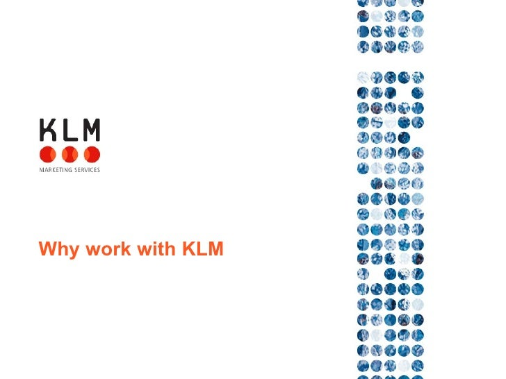 Why work with KLM