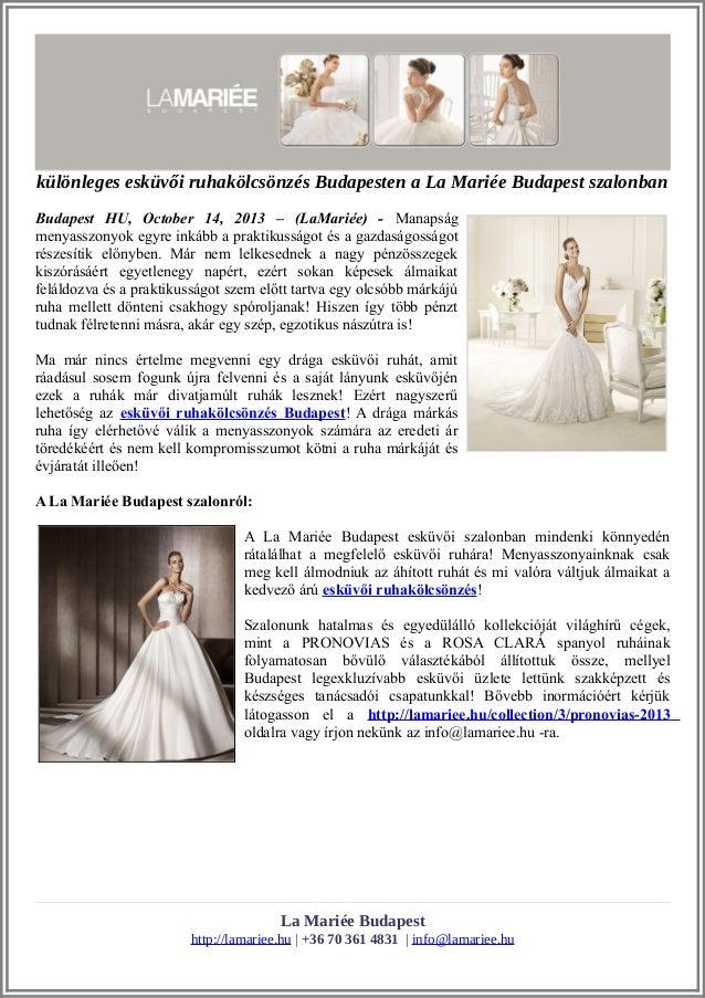 5e69f23854 különleges esküvői ruhakölcsönzés Budapesten a La Mariée Budapest szalonban  Budapest HU, October 14, 2013