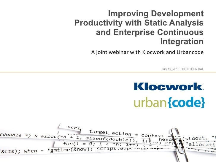 Improving Development Productivity: Static Analysis and Continuous Integration
