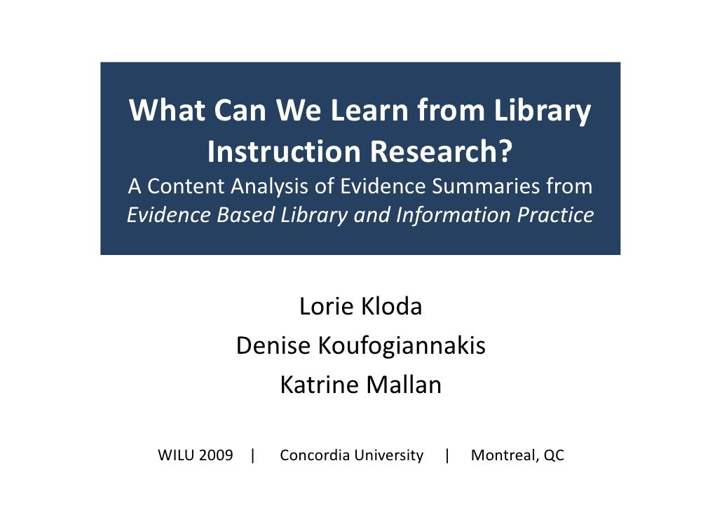 What Can We Learn from Library     Instruction Research? A Content Analysis of Evidence Summaries from Evidence Based Libr...