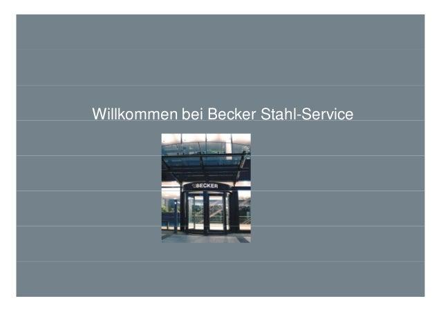 Willkommen bei Becker Stahl-Service