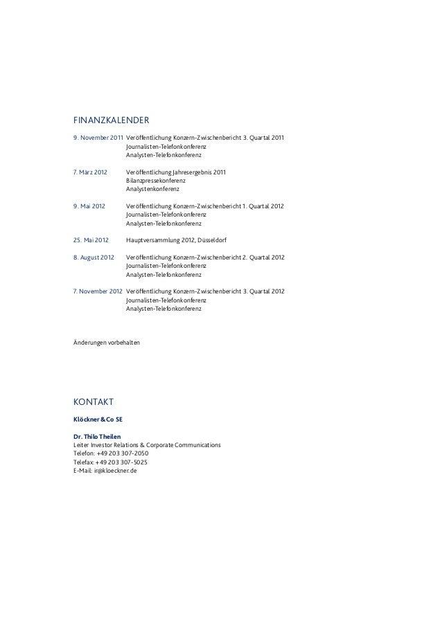 FINANZKALENDER 9. November 2011 Veröffentlichung Konzern-Zwischenbericht 3. Quartal 2011 Journalisten-Telefonkonferenz Ana...