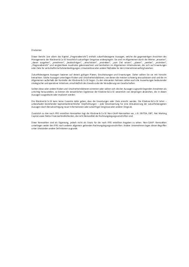 """Disclaimer Dieser Bericht (vor allem das Kapitel """"Prognosebericht"""") enthält zukunftsbezogene Aussagen, welche die gegenwär..."""