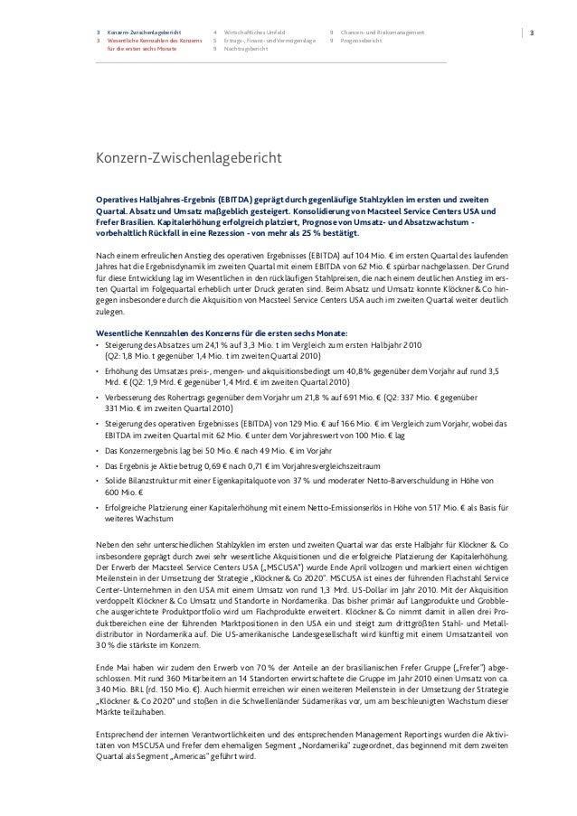 33 Konzern-Zwischenlagebericht 3 Wesentliche Kennzahlen des Konzerns für die ersten sechs Monate 4 Wirtschaftliches Umfeld...
